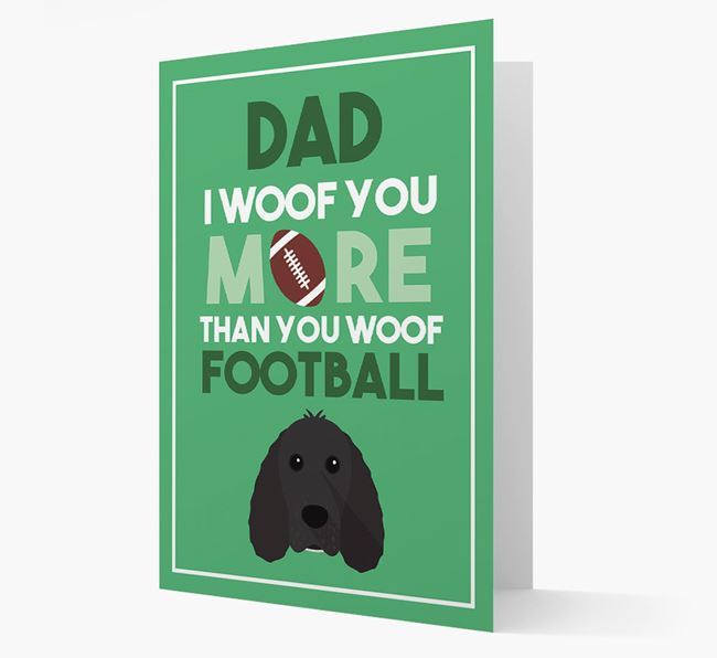 'Woof you more than you woof Football' Card with Cocker Spaniel Icon