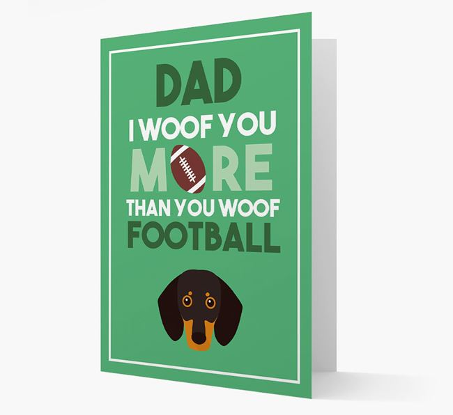 'Woof you more than you woof Football' Card with Dachshund Icon