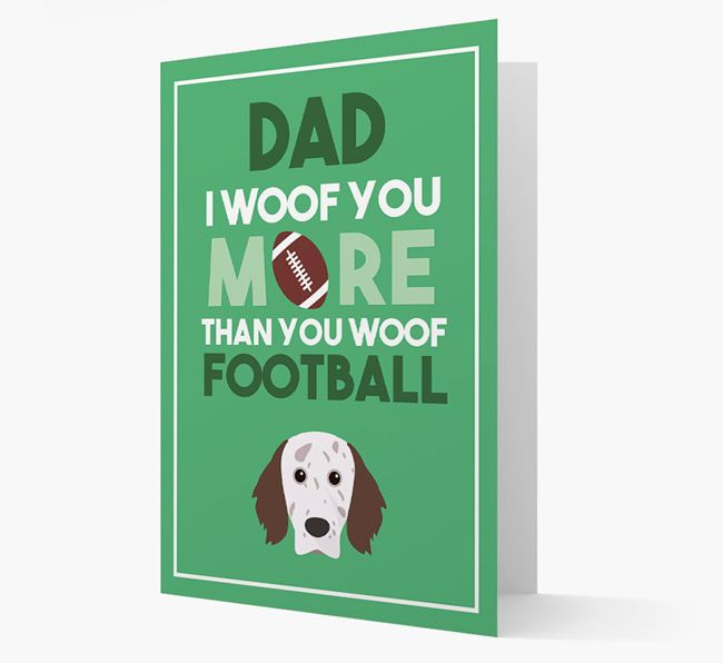 'Woof you more than you woof Football' Card with English Setter Icon