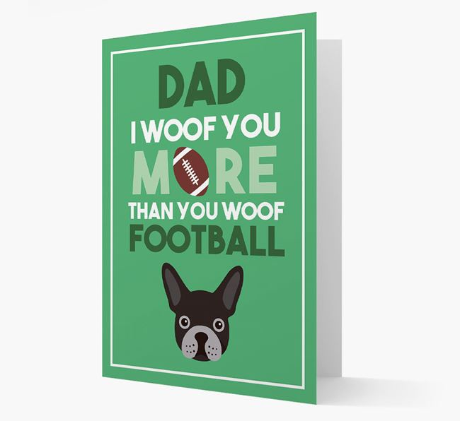 'Woof you more than you woof Football' Card with French Bulldog Icon