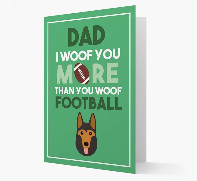 'Woof you more than you woof Football' Card with German Shepherd Icon