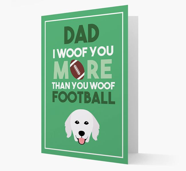 'Woof you more than you woof Football' Card with Hungarian Kuvasz Icon
