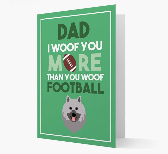 'Woof you more than you woof Football' Card with Keeshond Icon