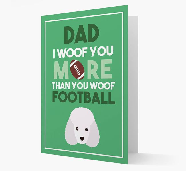 'Woof you more than you woof Football' Card with Miniature Poodle Icon