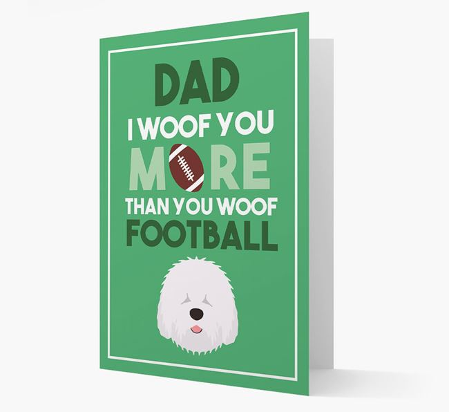 'Woof you more than you woof Football' Card with Old English Sheepdog Icon