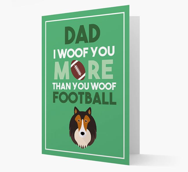 'Woof you more than you woof Football' Card with Shetland Sheepdog Icon