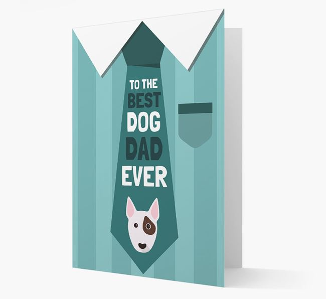 'Best Dog Dad Ever' Suit and Tie Card with Bull Terrier Icon