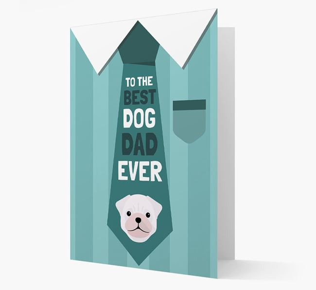 'Best Dog Dad Ever' Suit and Tie Card with Pug Icon