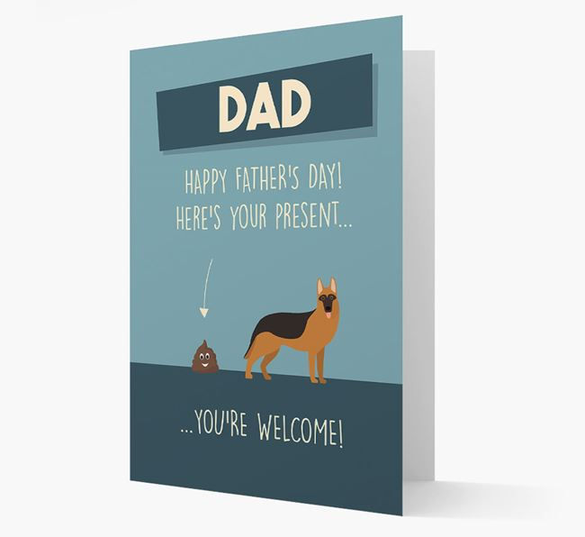 'Dad, here's your present...' Card for German Shepherd Dad