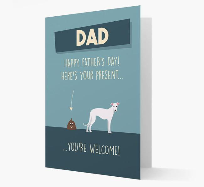 'Dad, here's your present...' Card for Greyhound Dad