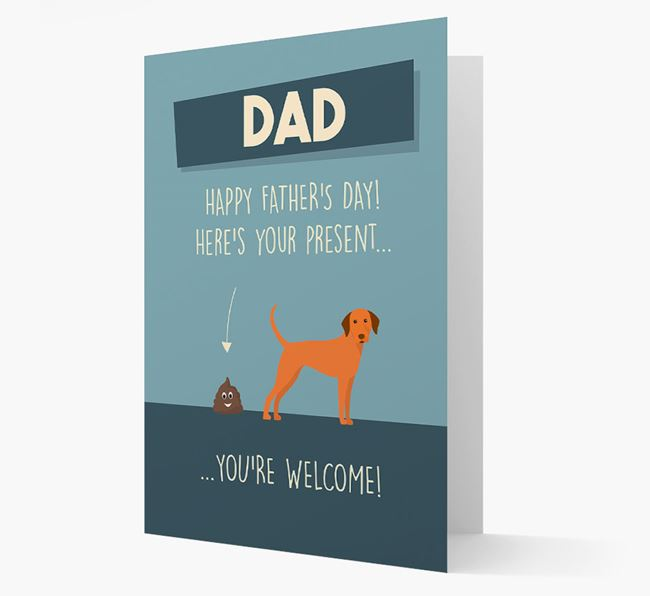 'Dad, here's your present...' Card for Dog Dad