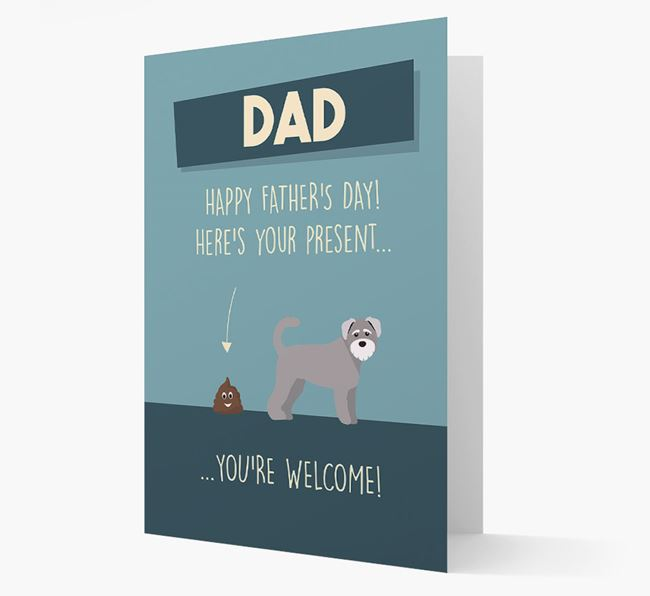 'Dad, here's your present...' Card for Schnoodle Dad