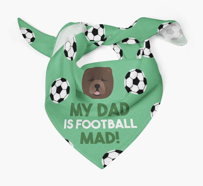 'My Dad Is Football Mad' Bandana with Chow Chow Icon