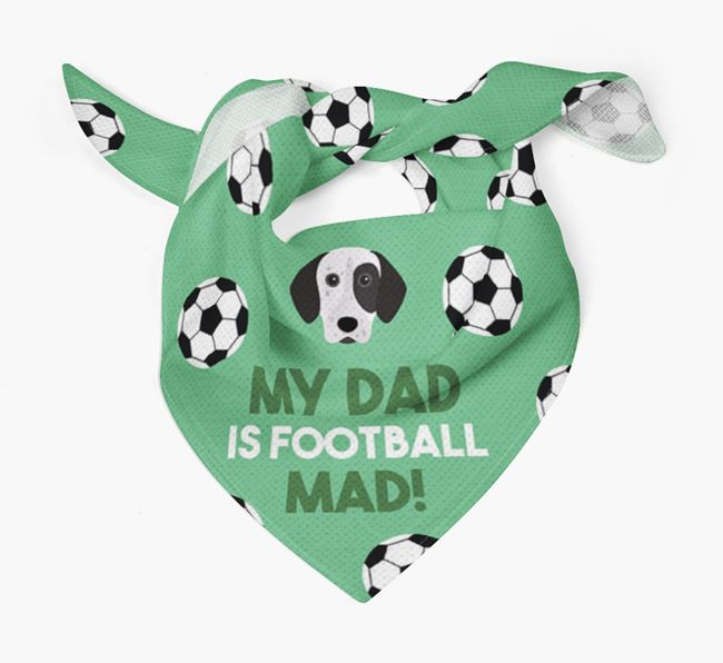 'My Dad Is Football Mad' Bandana with German Shorthaired Pointer Icon