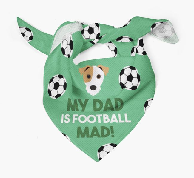 'My Dad Is Football Mad' Bandana with Jack Russell Terrier Icon