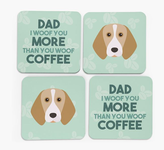 'Dad I woof you more than you woof coffee' Coasters with Beagle Icon