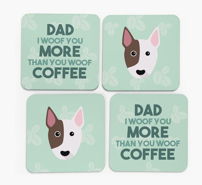 'Dad I woof you more than you woof coffee' Coasters with Bull Terrier Icon