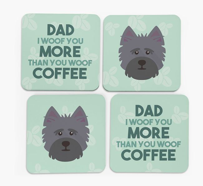 'Dad I woof you more than you woof coffee' Coasters with Cairn Terrier Icon