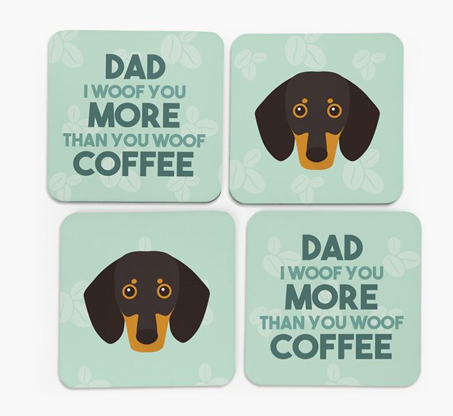 'Dad I woof you more than you woof coffee' Coasters with Dog Icon