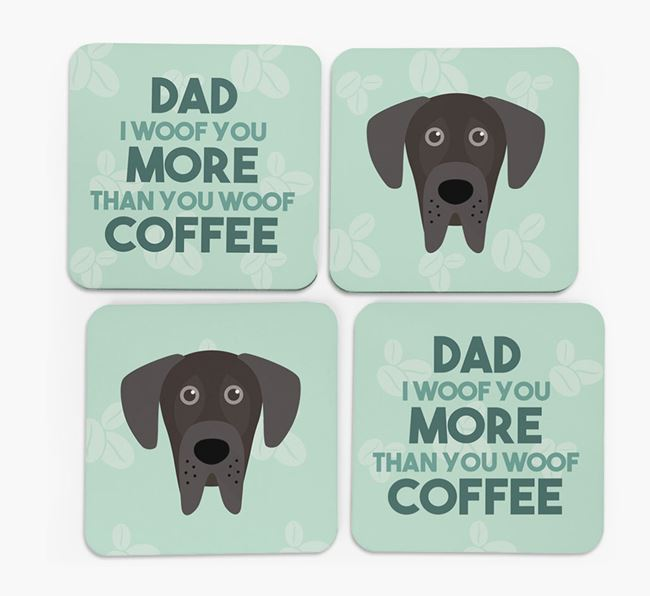 'Dad I woof you more than you woof coffee' Coasters with Great Dane Icon