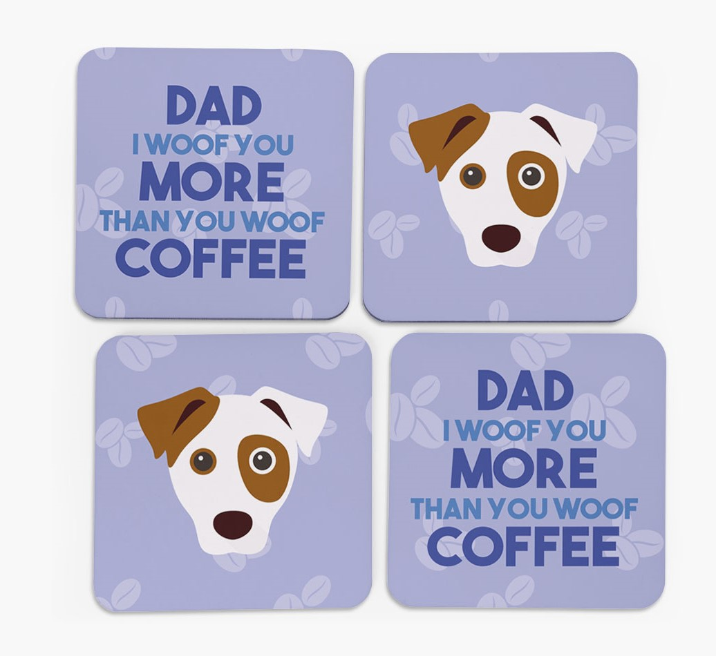 'Dad I woof you more than you woof coffee' with Dog Icon Coasters - Set of 4