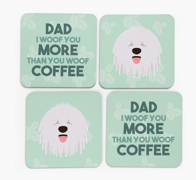 'Dad I woof you more than you woof coffee' Coasters with Komondor Icon