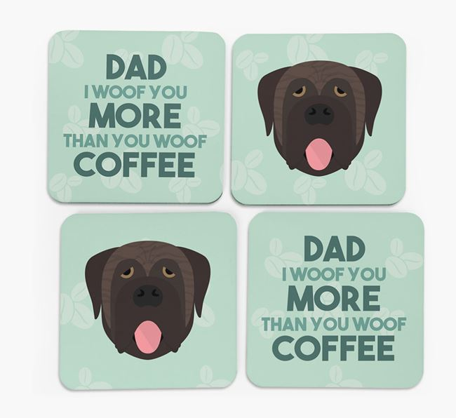 'Dad I woof you more than you woof coffee' Coasters with Mastiff Icon