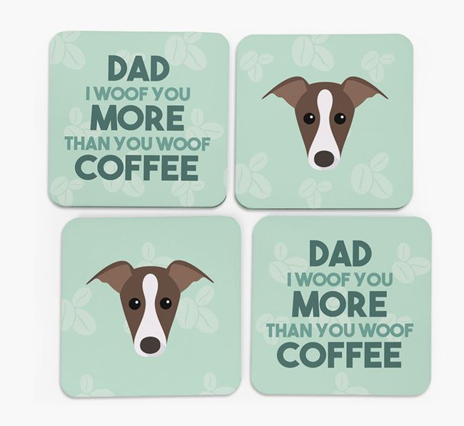 'Dad I woof you more than you woof coffee' Coasters with Whippet Icon