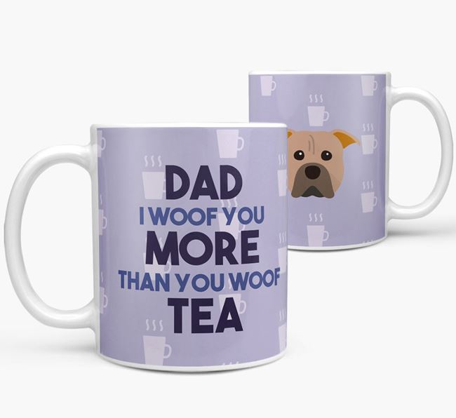'Dad I woof you more than you woof tea' Mug with American Pit Bull Terrier Icon