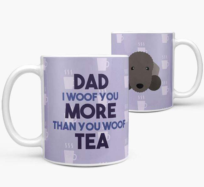 'Dad I woof you more than you woof tea' Mug with Bedlington Terrier Icon