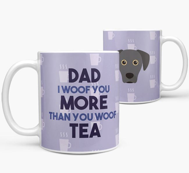 'Dad I woof you more than you woof tea' Mug with Blue Lacy Icon