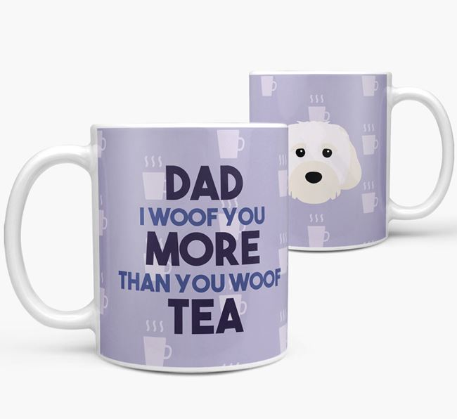 'Dad I woof you more than you woof tea' Mug with Cavachon Icon