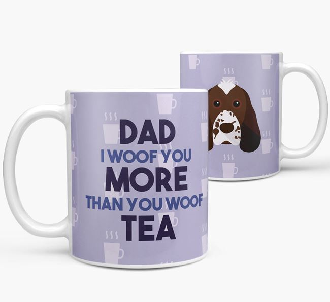 'Dad I woof you more than you woof tea' Mug with Cocker Spaniel Icon