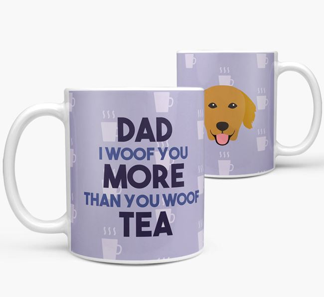 'Dad I woof you more than you woof tea' Mug with Golden Retriever Icon