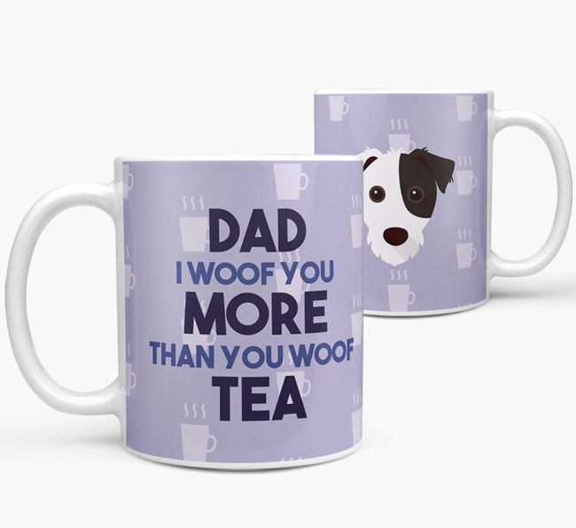 'Dad I woof you more than you woof tea' Mug with Jack Russell Terrier Icon