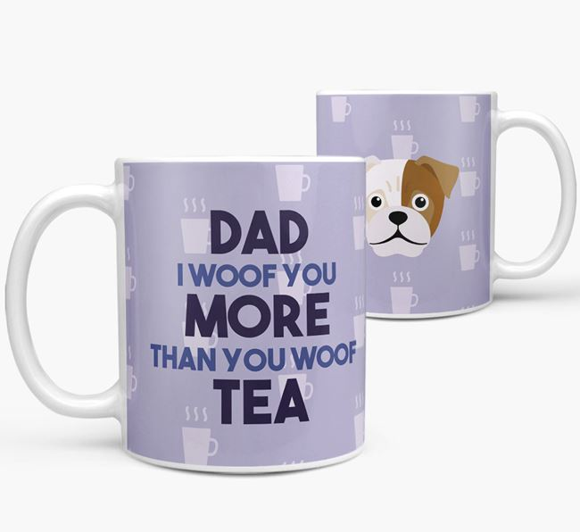 'Dad I woof you more than you woof tea' Mug with Jug Icon