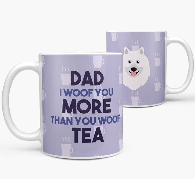'Dad I woof you more than you woof tea' Mug with Keeshond Icon
