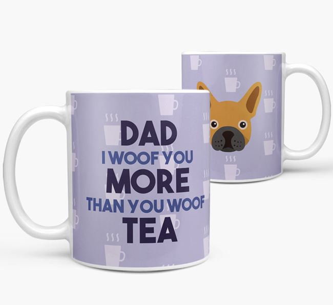 'Dad I woof you more than you woof tea' Mug with Mixed Breed Icon