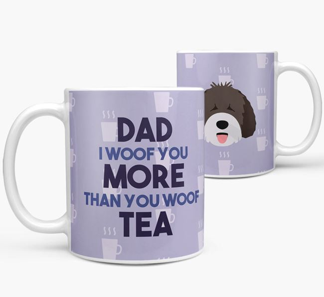 'Dad I woof you more than you woof tea' Mug with Spanish Water Dog Icon