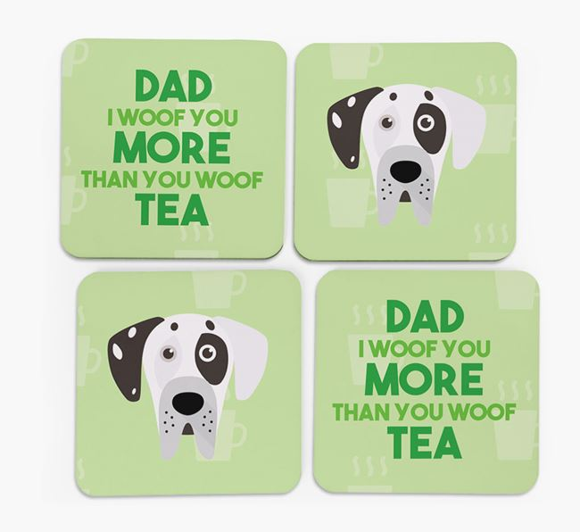 'Dad I woof you more than you woof tea' Coasters with Great Dane Icon