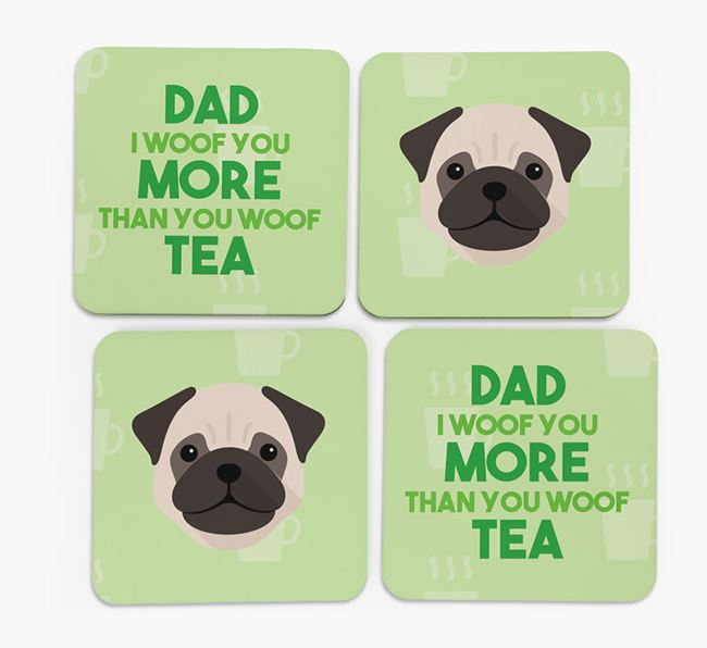 'Dad I woof you more than you woof tea' Coasters with Dog Icon