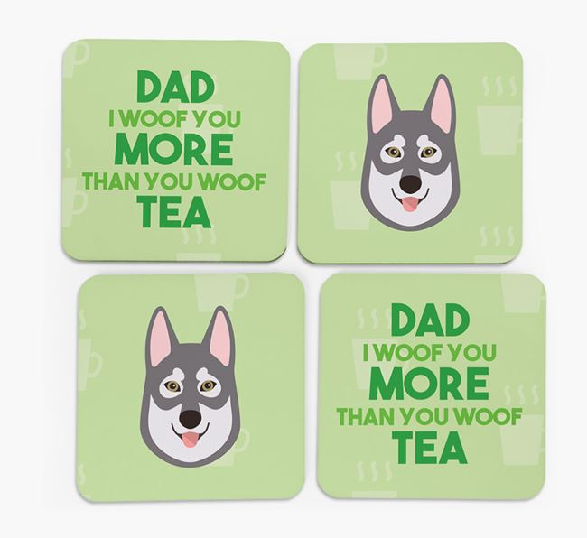 'Dad I woof you more than you woof tea' Coasters with Tamaskan Icon