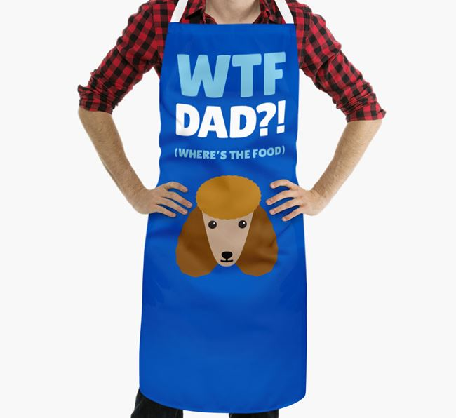 'Where's The Food Dad?!' Apron with Poodle Icon