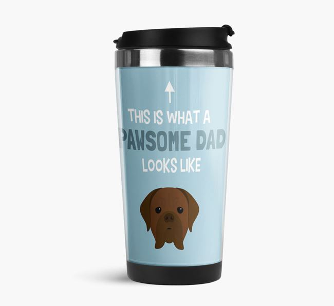'This is what a pawsome Dad looks like!' Travel Mug with Dogue de Bordeaux Icon