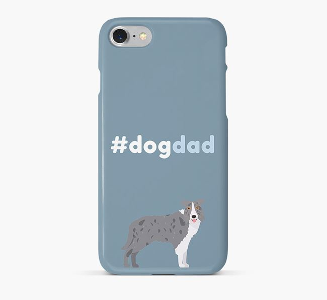 '#DogDad' Phone Case for Border Collie Dad