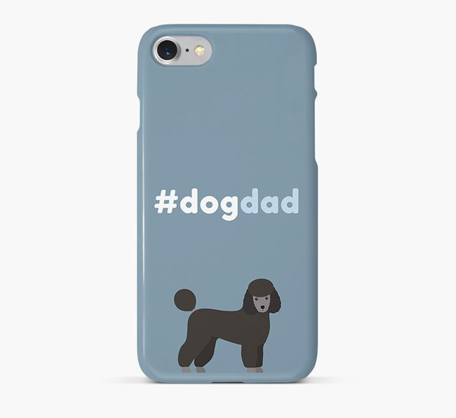 '#DogDad' Phone Case for Miniature Poodle Dad
