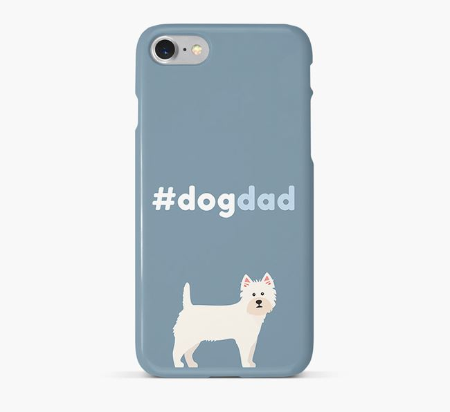 '#DogDad' Phone Case for West Highland White Terrier Dad