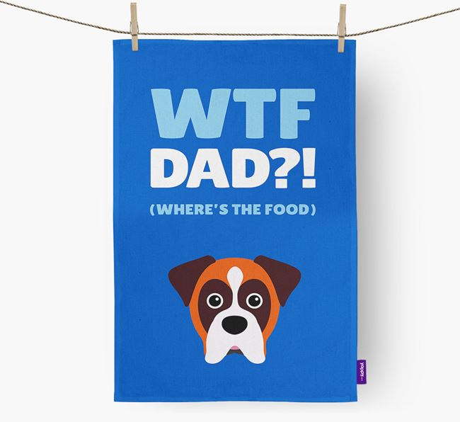 'Where's The Food Dad?!' Dish Towel with Dog Icon