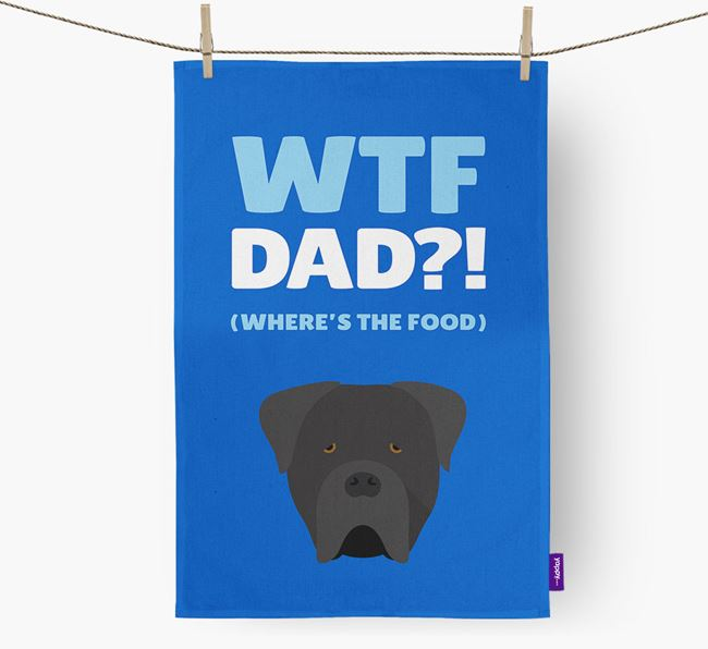 'Where's The Food Dad?!' Dish Towel with Cane Corso Italiano Icon