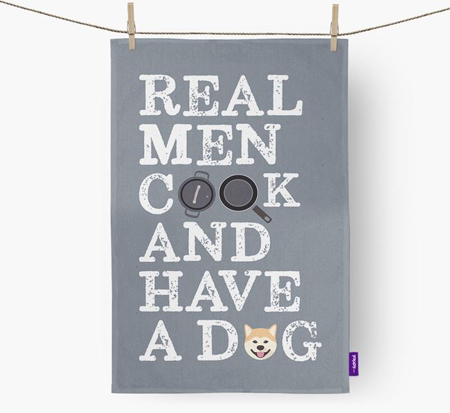 'Real Men Cook And Have A Dog' Tea Towel with Japanese Akita Icon